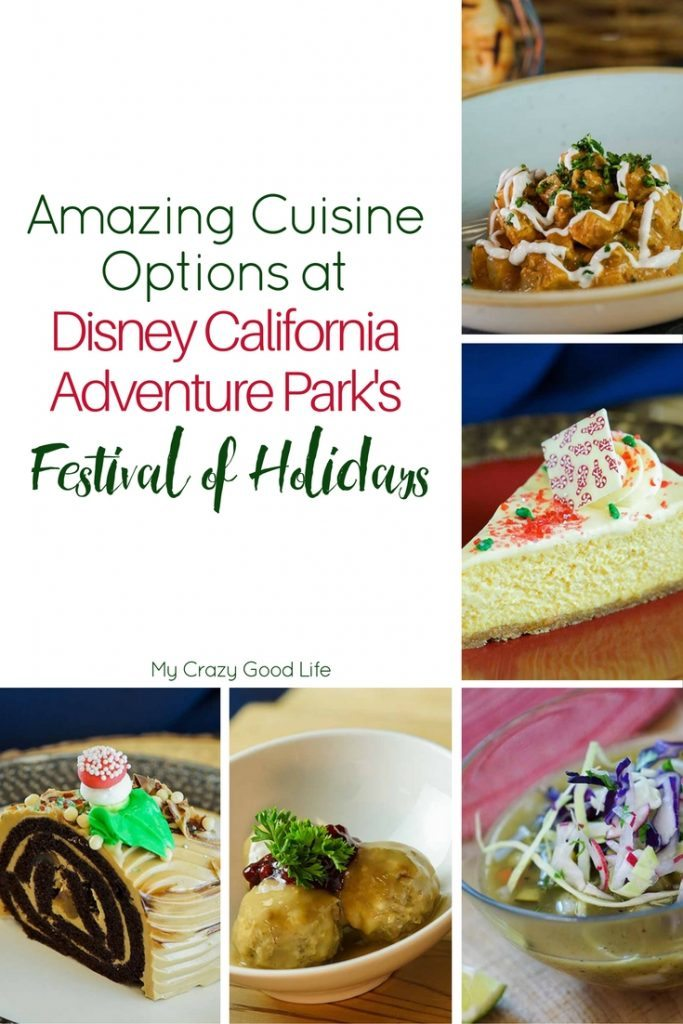 This years Festival of Holidays at Disney California Adventure Park is amazing! The food selections alone will blow your mind!