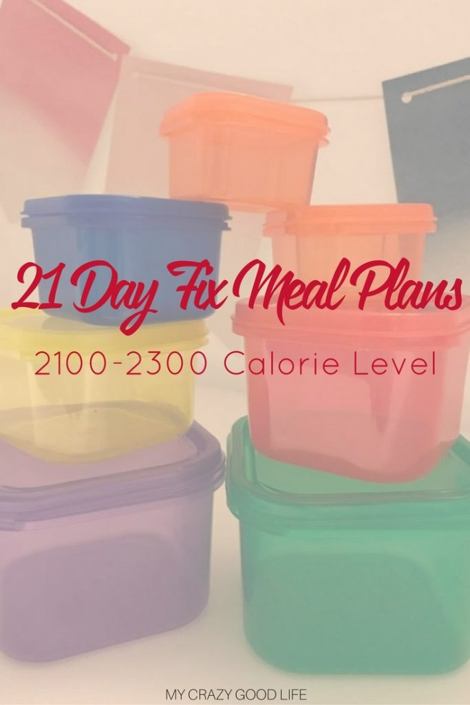 The 21 Day Fix meal plan for 2100 to 2300 calories can be difficult to arrange. Don't waste your precious time, these are already built for you!