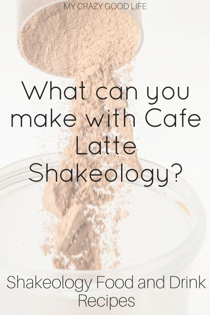There are plenty of things you can make to drink and eat with Cafe Latte Shakeology! You don't have to drink a plain shake to get your nutrient dense boost!