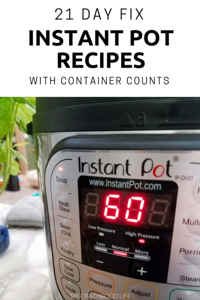 These 21 day fix instant pot recipes will help make your meal planning easier than ever! Quick, delicious, easy meals that are great for the whole family. #instantpot #pressurecooker #IPcooking #pressurecooking #21dayfix #beachbody