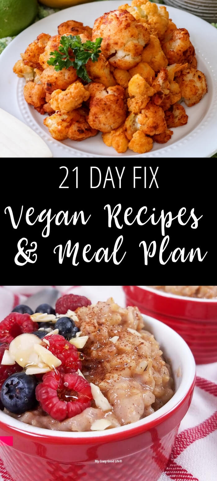 21 Day Fix can fit any lifestyle or dietary restrictions because it's all about portion control and making healthy choices. These 21 Day Fix Vegan Recipes and Vegan Meal Plan can help you lose weight. Ultimate Portion Fix Vegan Recipes