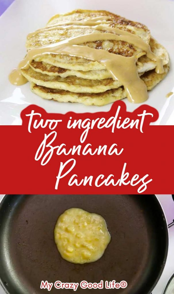collage of two images of banana pancakes with text