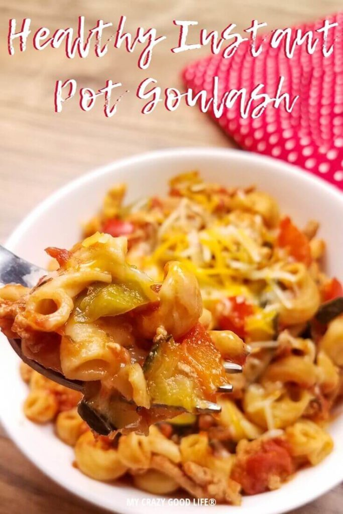 Instant Pot goulash that is easy to make and tastes great.