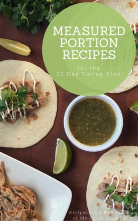 All of your favorite 21 Day Eating Plan Recipes from My Crazy Good Life, in an easy to print download! 21 Day Fix Recipes | 21 Day Fix Dinner Recipes | 21 Day Fix Desserts