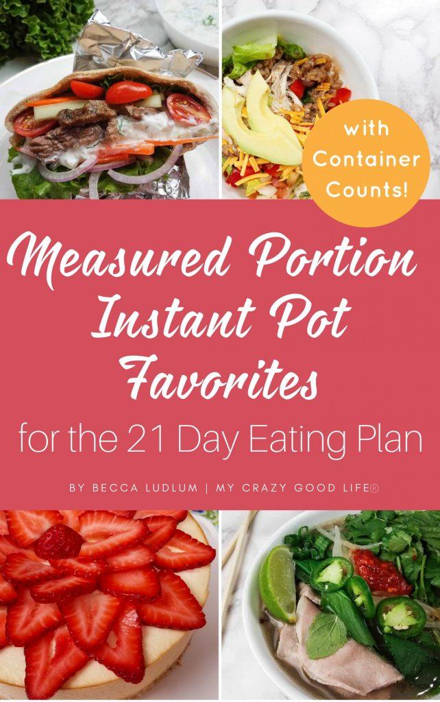 Measured Portion Instant Pot Favorites