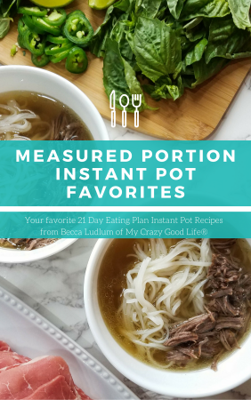 All of your favorite recipes from My Crazy Good Life in an easy to print format. This 21 Day Fix eBook is perfect for the Instant Pot lover! 21 Day Fix Cookbook