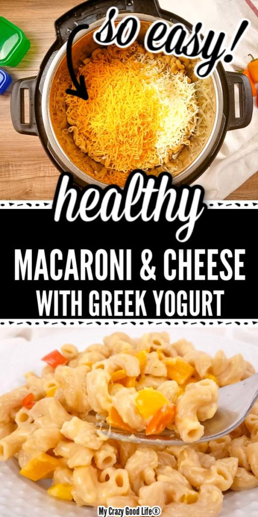 Images of healthy macaroni and cheese with greek yogurt with text for pinterest