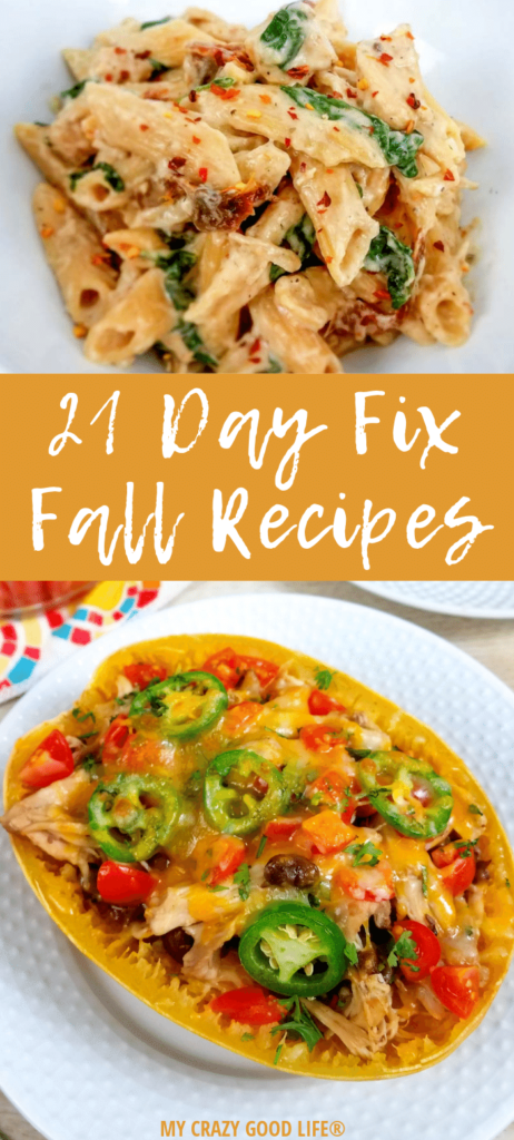 Pin for 21 Day Fix Fall Recipes that has fall recipes shown on top and bottom with text in the middle.