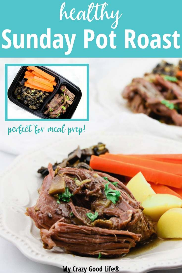 image with text of pot roast with inset pic of meal prep idea