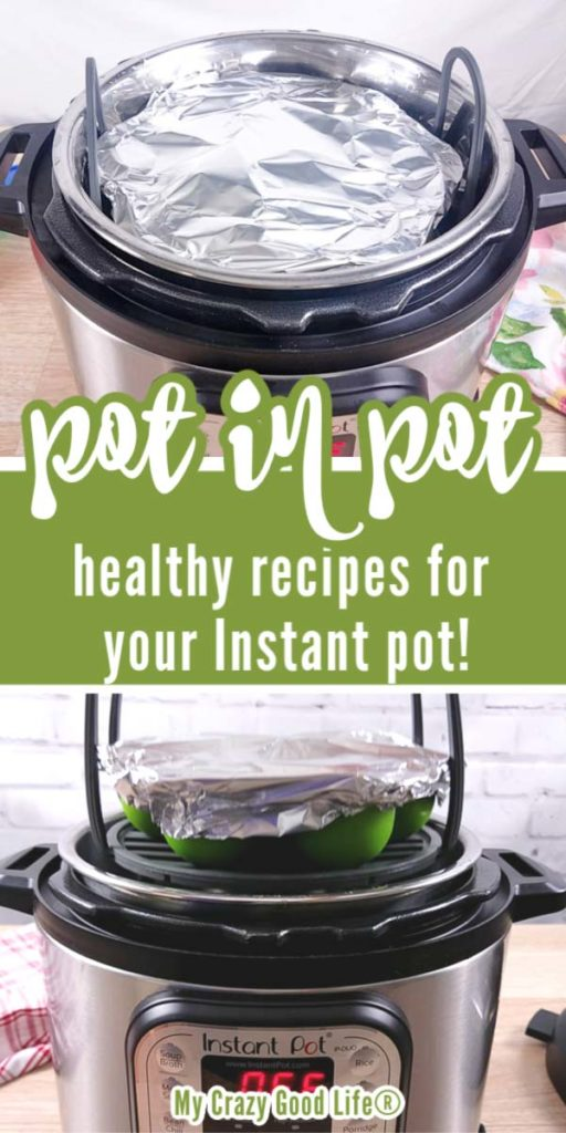 collage of pot in pot recipes for the instant pot