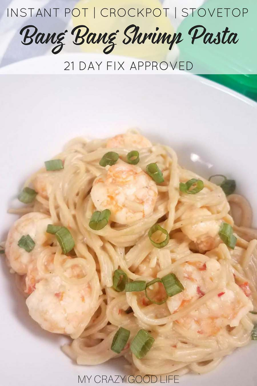 This healthy Bang Bang Shrimp pasta will satisfy your craving without all of the calories! With just the right amount of sweet and spicy, this is an healthy Instant Pot Chinese food recipe for the entire family. 21 Day Fix friendly, a perfect 2B Lunch idea when paired with extra veggies.#21dayfix #healthyrecipe #2bmindset #beachbody #healthydinner #instantpot #slowcooker