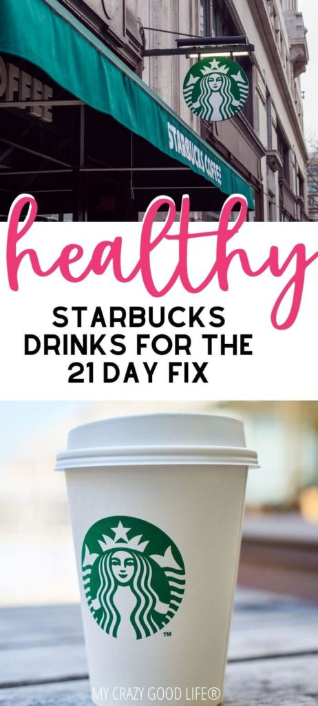 starbucks drinks for 21 day fix