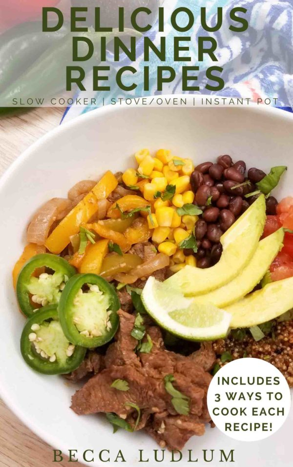 These delicious dinner recipes can be cooked in the slow cooker, Instant Pot, and stove top or oven. I understand the need for flexibility in the kitchen–this eBook provides that!