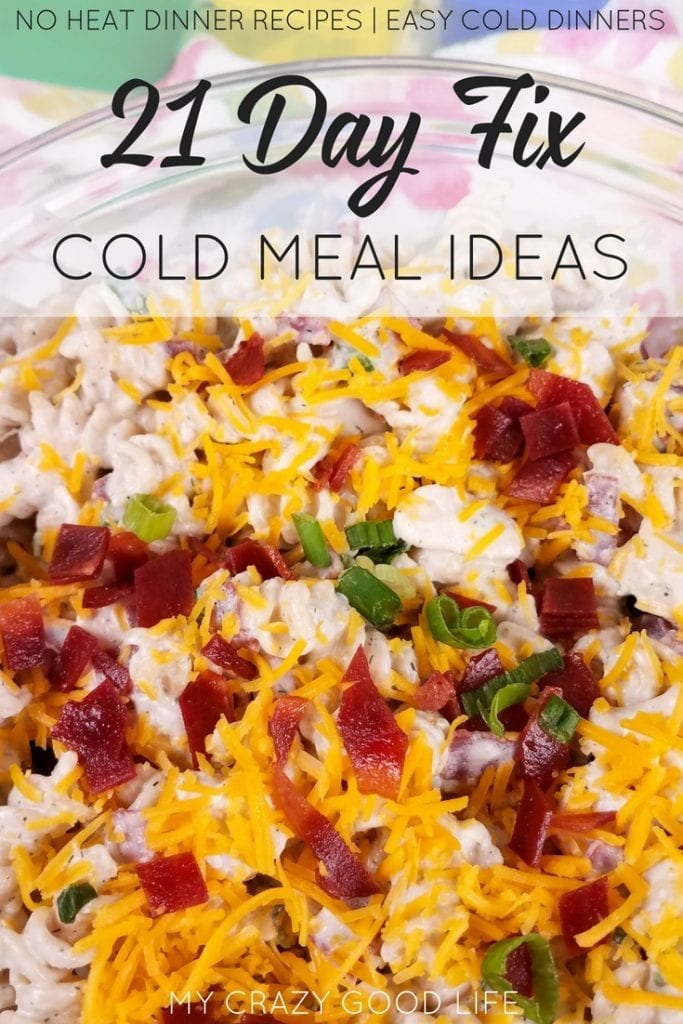 We all have those days where the last thing we want to do is heat up the house by making dinner. Now that the weather is warm these 21 Day Fix cold meal ideas will come in handy!#2BMindset #21DayFix #veggiesmost #healthyrecipes #recipes #coldrecipes #picnicrecipes