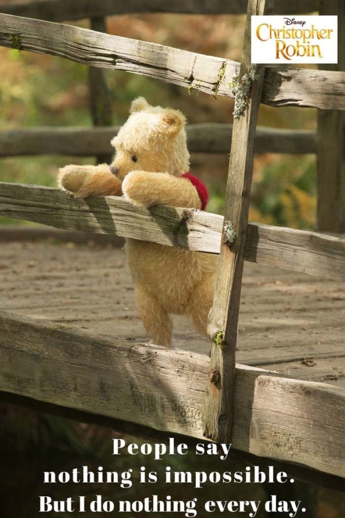 These Winnie the Pooh quotes are from the new movie Christopher Robin. It's such a great film for the entire family! #ChristopherRobin #ChristopherRobinEvent #DisneyPartner #WinniethePooh #Quotes