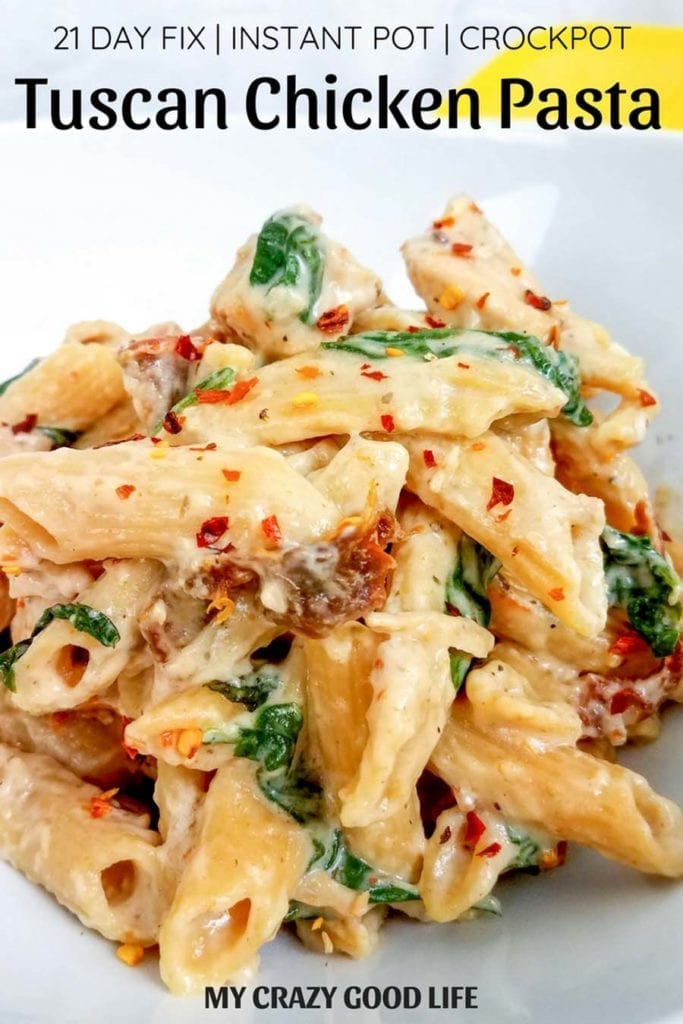 Healthy Tuscan Chicken Pasta Instant Pot Slow Cooker Stovetop