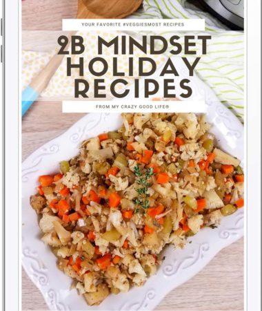 2B Mindset Holiday Recipes