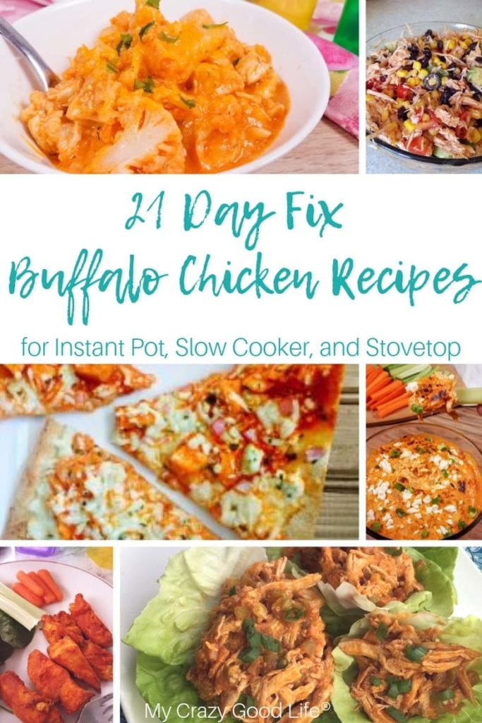 collage of buffalo chicken recipes for the 21 day fix