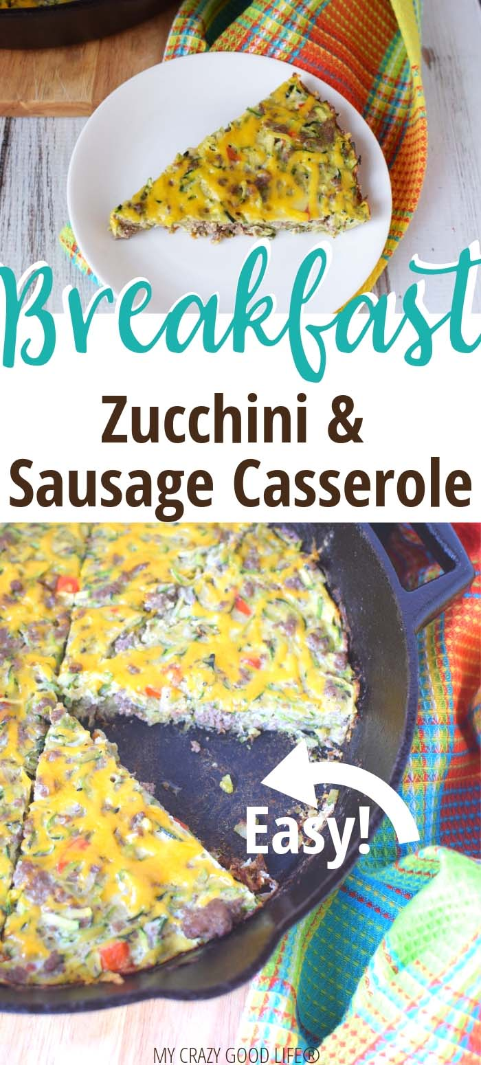 image with text of zucchini and sausage breakfast casserole
