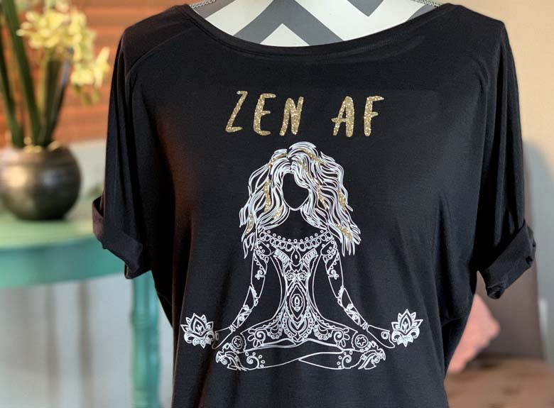 Gorgeous Diy Yoga Shirt Free Zen Af Svg My Crazy Good Life
