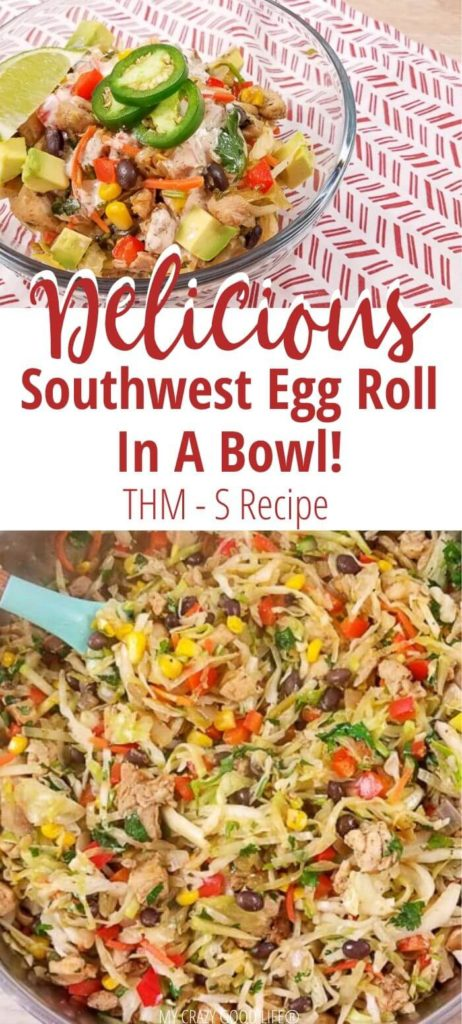 Southwest Egg Roll In A Bowl Pin for THM