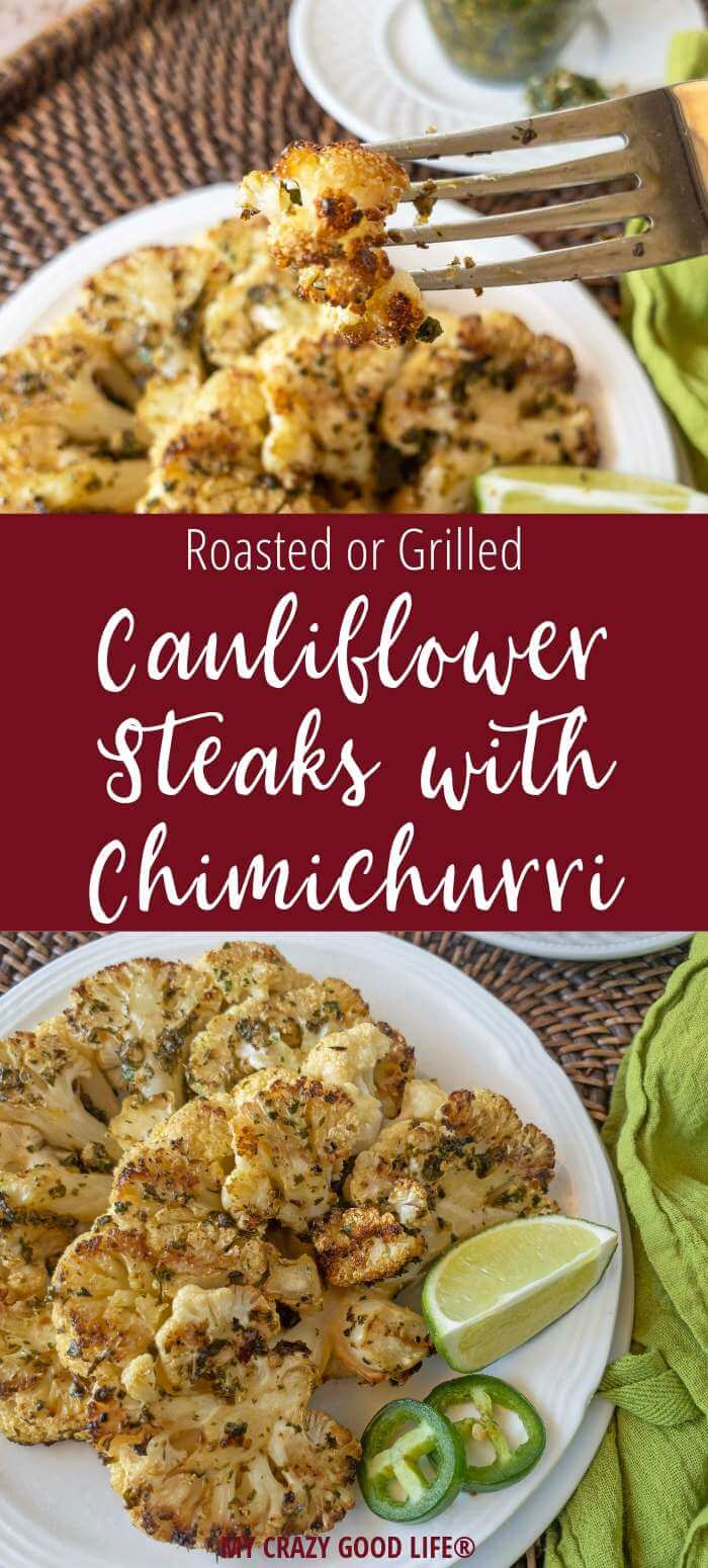 collage image with text of close up of cauliflower steaks with chimichurri sauce