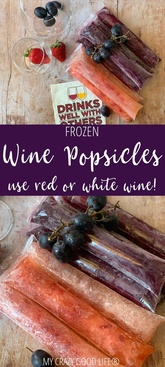 collage image with text for wine popsicles