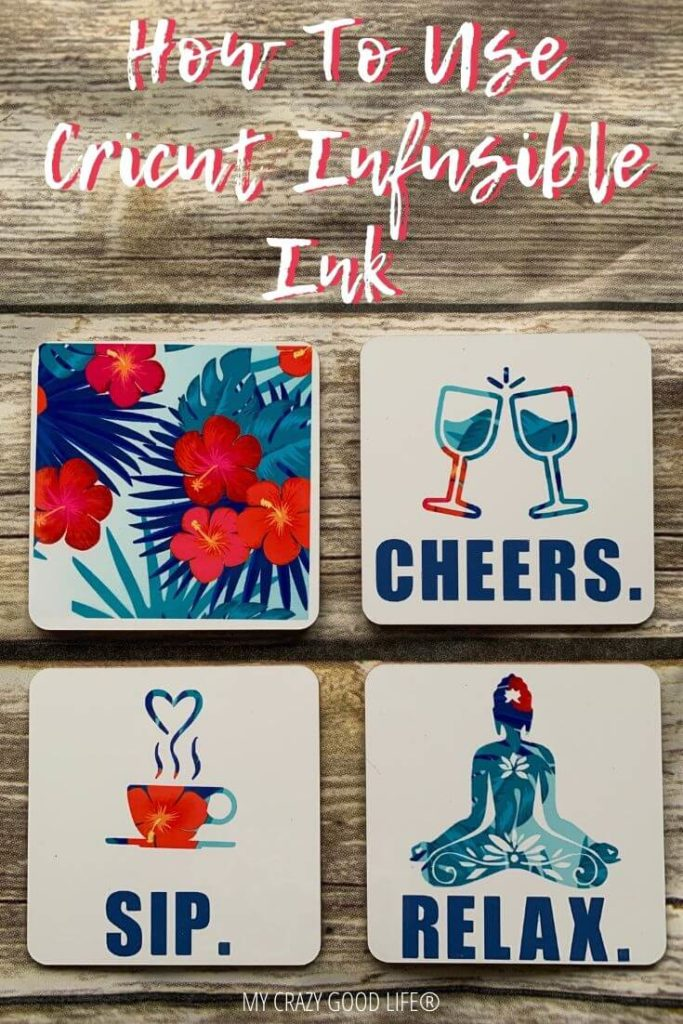 One final pin for how to use Cricut Infusible Ink to make DIY Drink Coasters