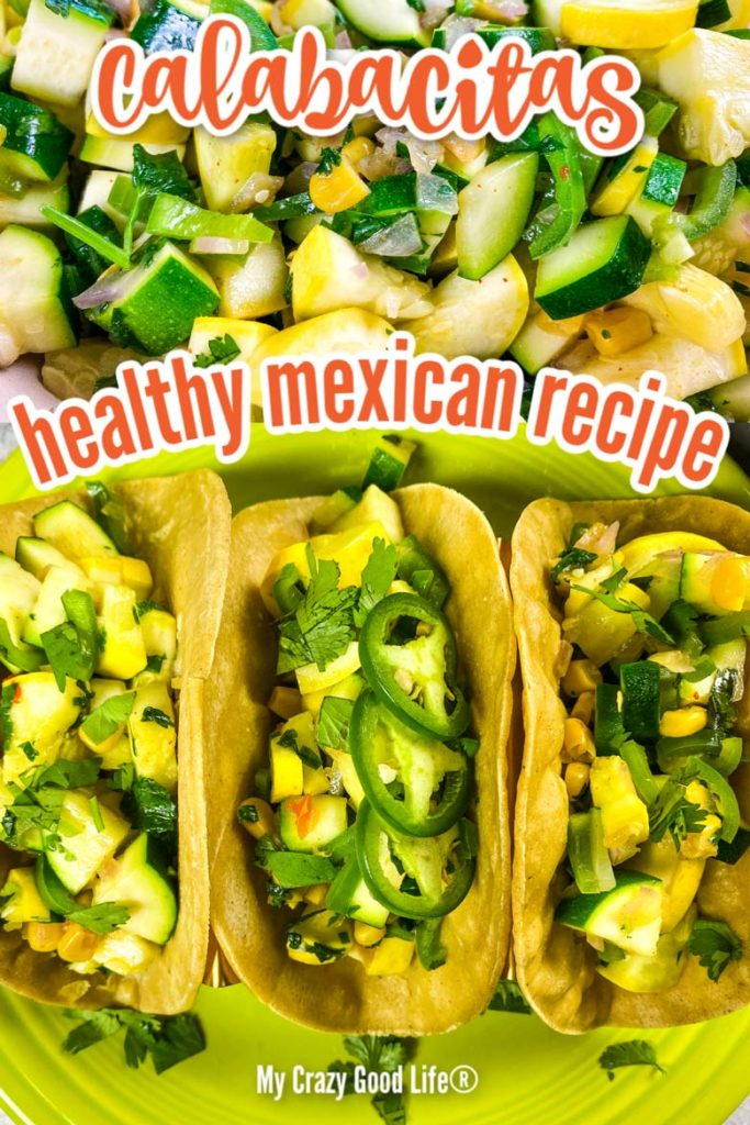 easy recipe for calabacitas tacos - image with text for pinterest