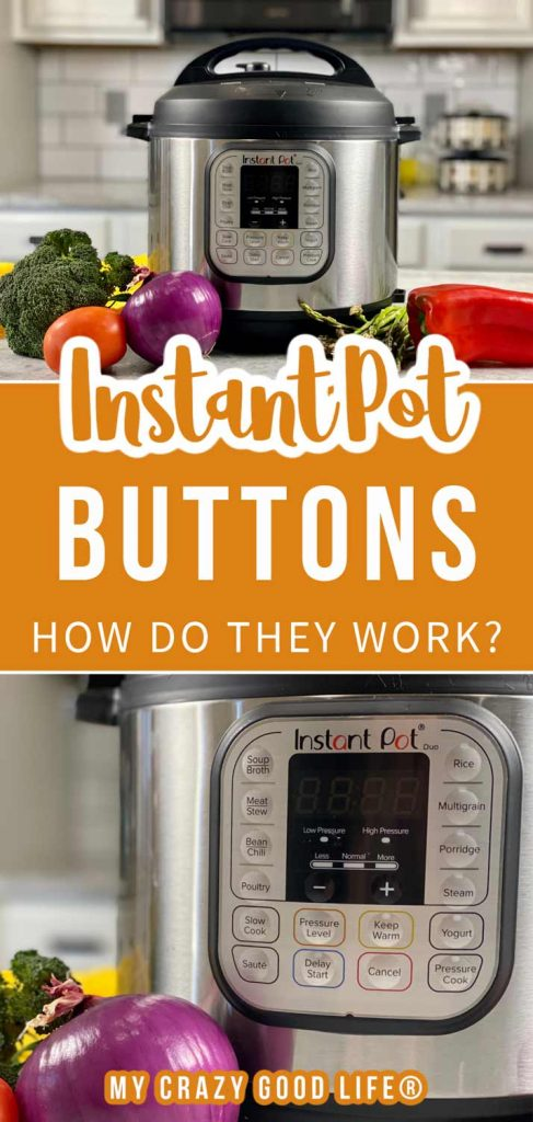 collage of instant pot photos, close up so you can see buttons