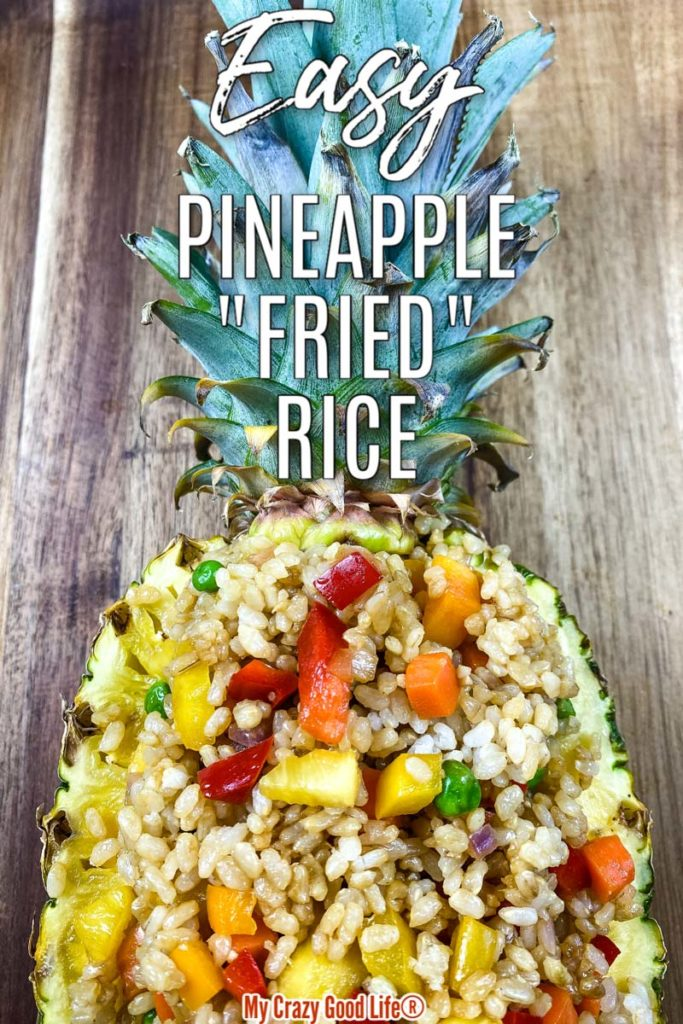 image of half pineapple filled with brown rice with text for pinterest