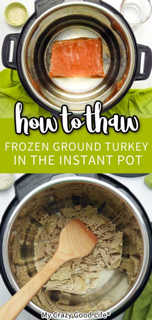 collage pf photos with text that show how to thaw ground turkey in the instant pot